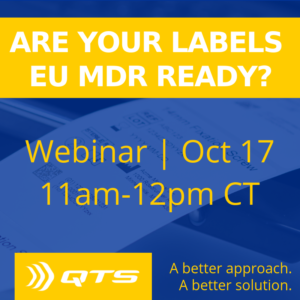 QTS presents Are Your Labels EU MDR Ready?