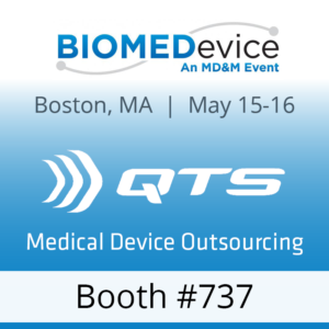 QTS will be at BIOMEDevice Boston